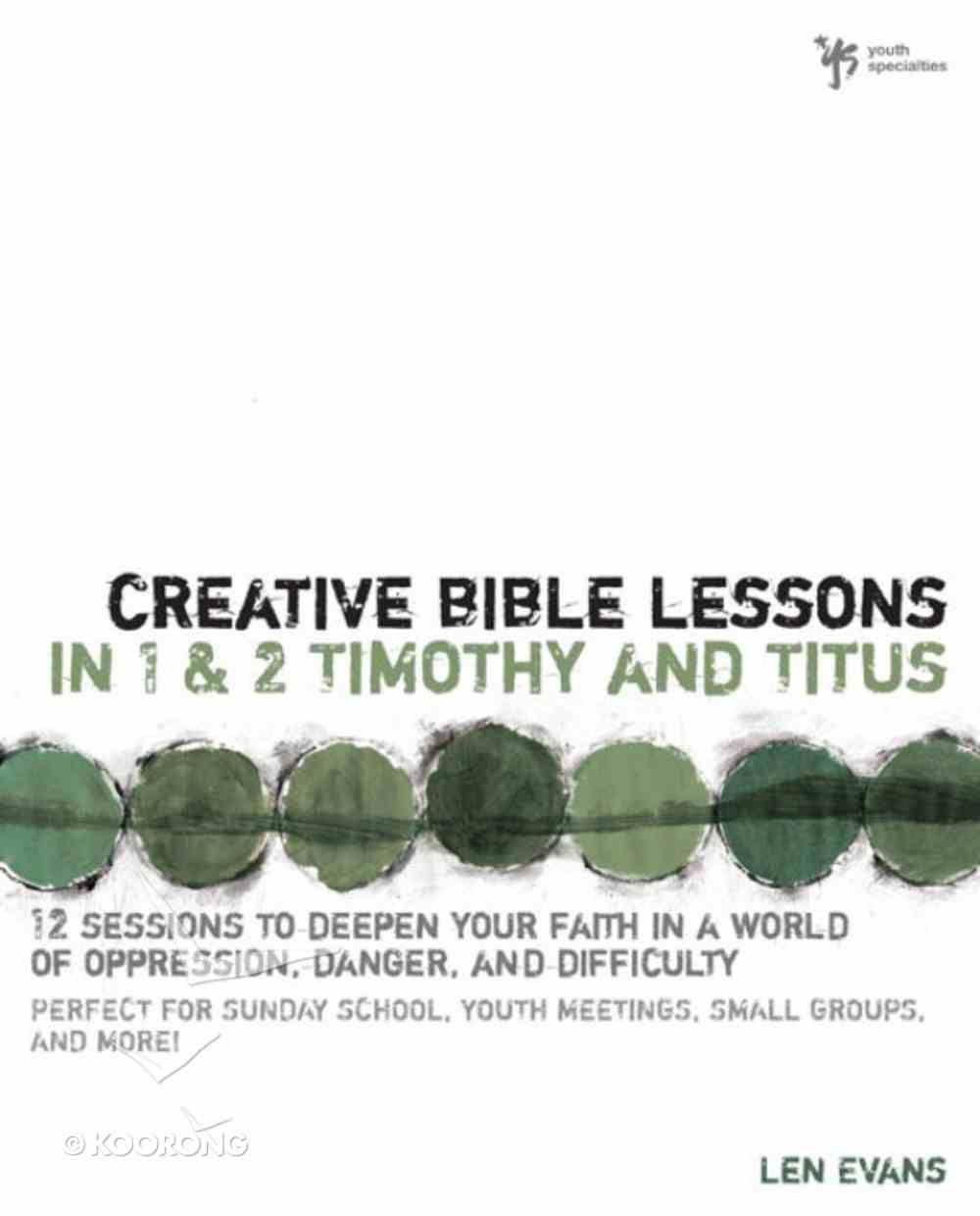Creative Bible Lessons in 1&2 Timothy and Titus eBook