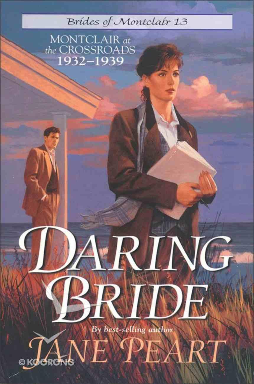 Daring Bride (#13 in Brides Of Montclair Series) eBook