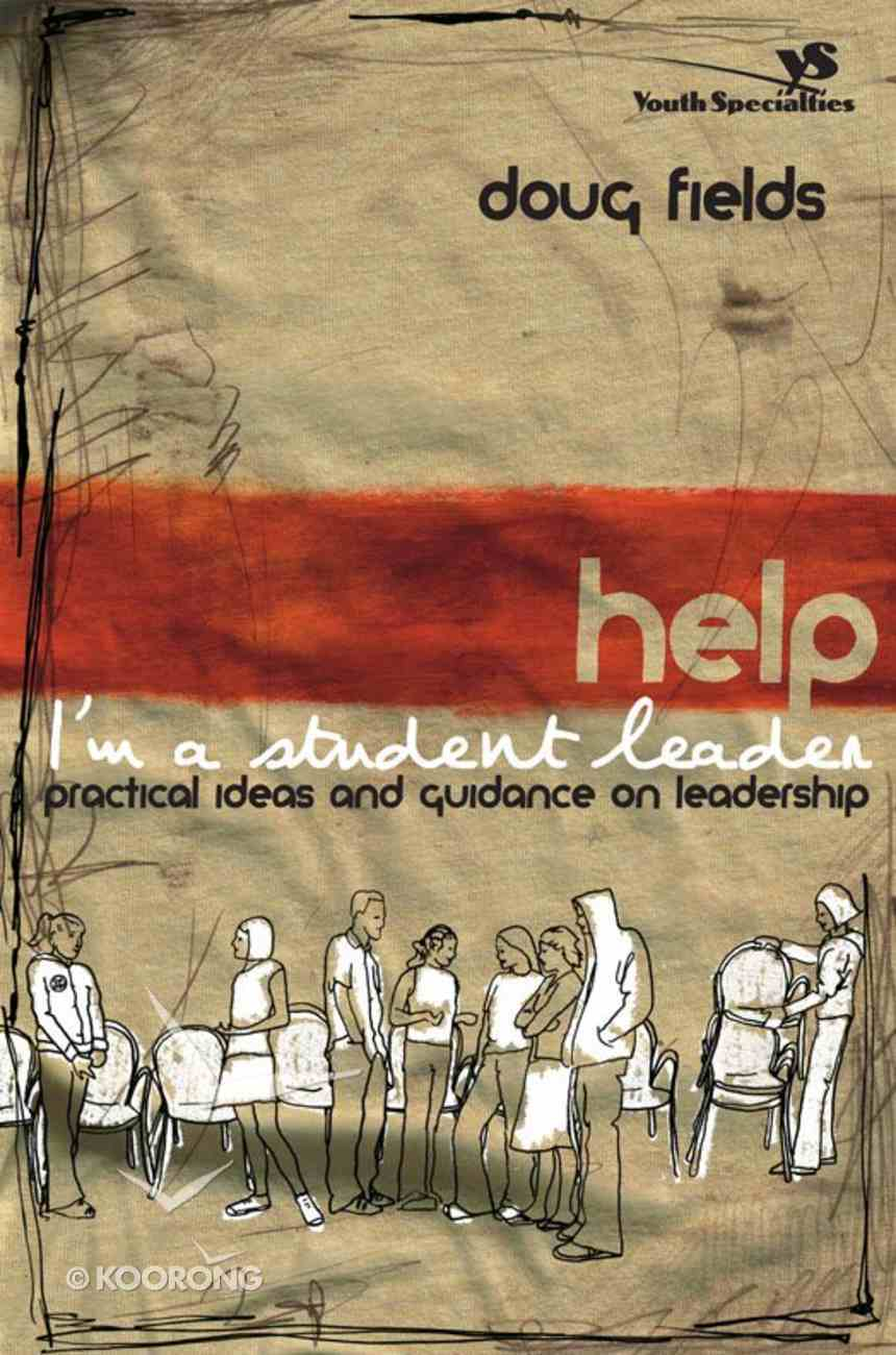 Help! I'm a Student Leader! eBook