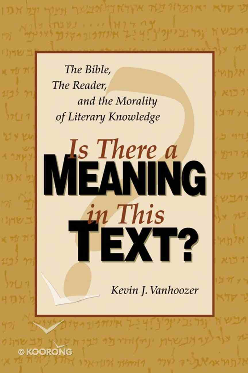 Is There a Meaning in This Text? (10th Anniversary Edition) eBook