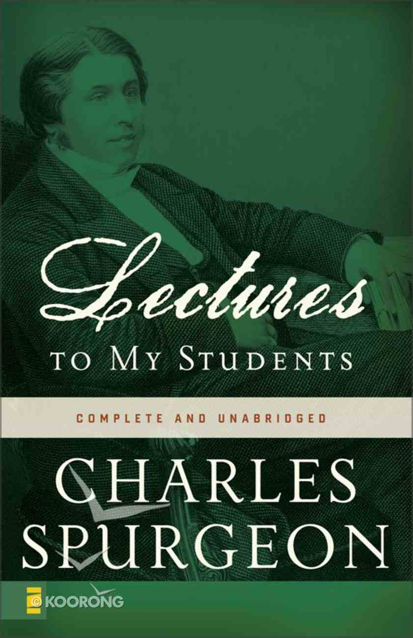 Lectures to My Students (Complete & Unabridged) eBook