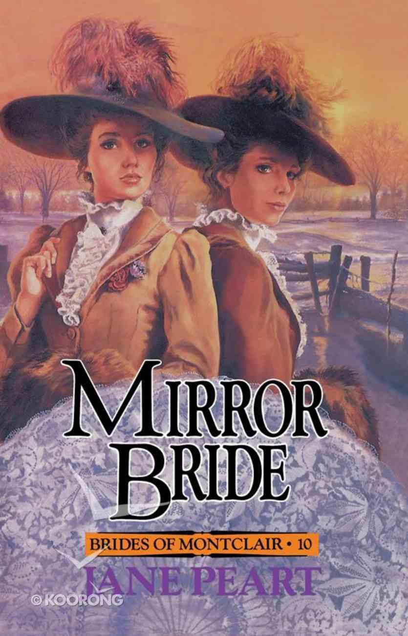 Mirror Bride (#10 in Brides Of Montclair Series) eBook