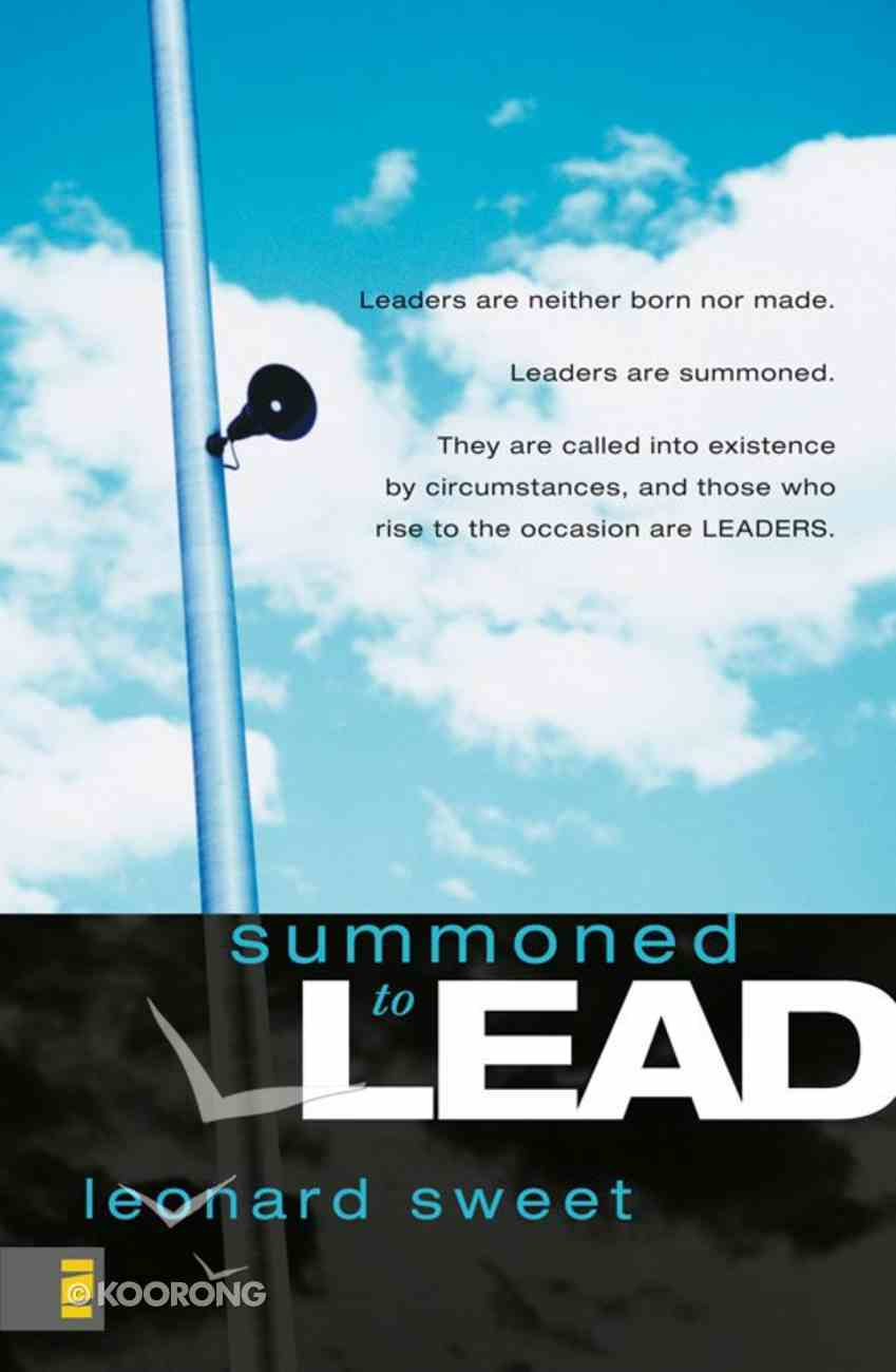 Summoned to Lead eBook