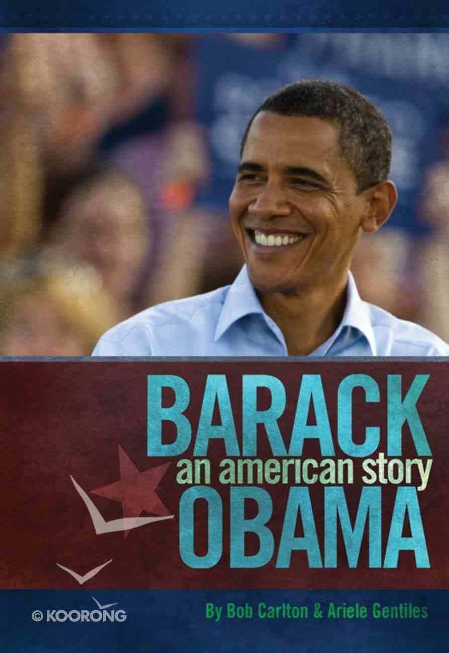 Barack Obama: An American Story eBook