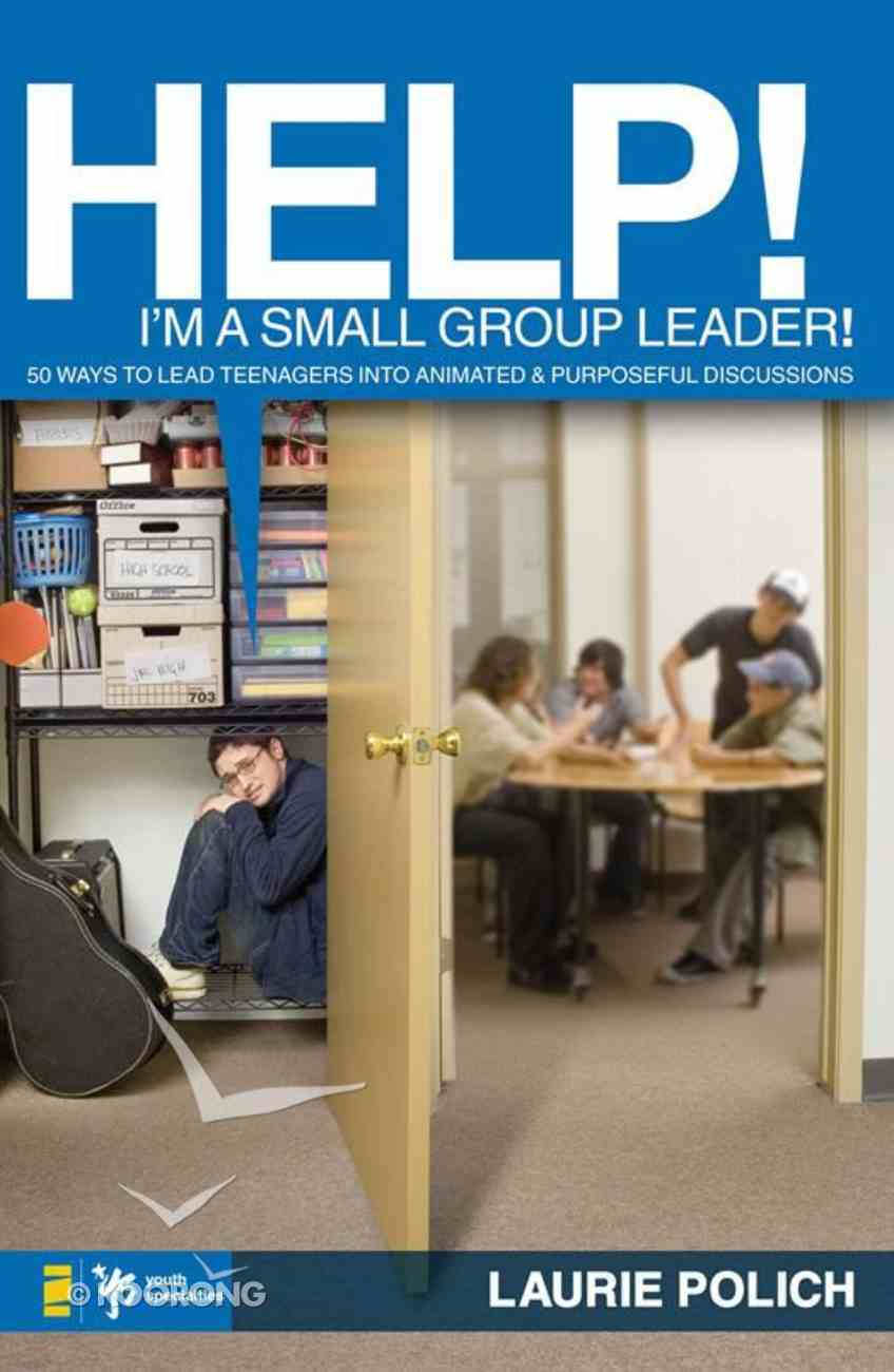 Help! I'm a Small-Group Leader! eBook