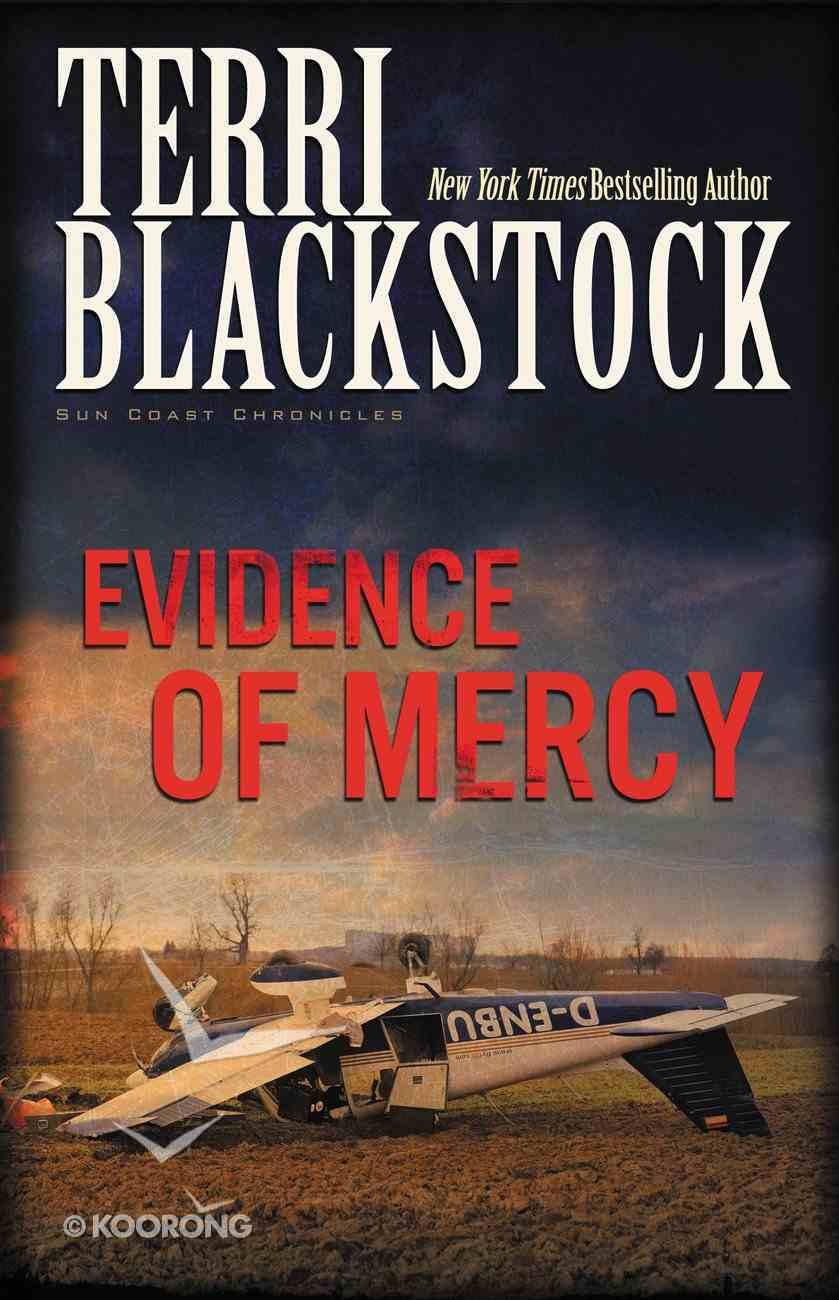 Evidence of Mercy (#01 in Sun Coast Chronicles Series) eBook