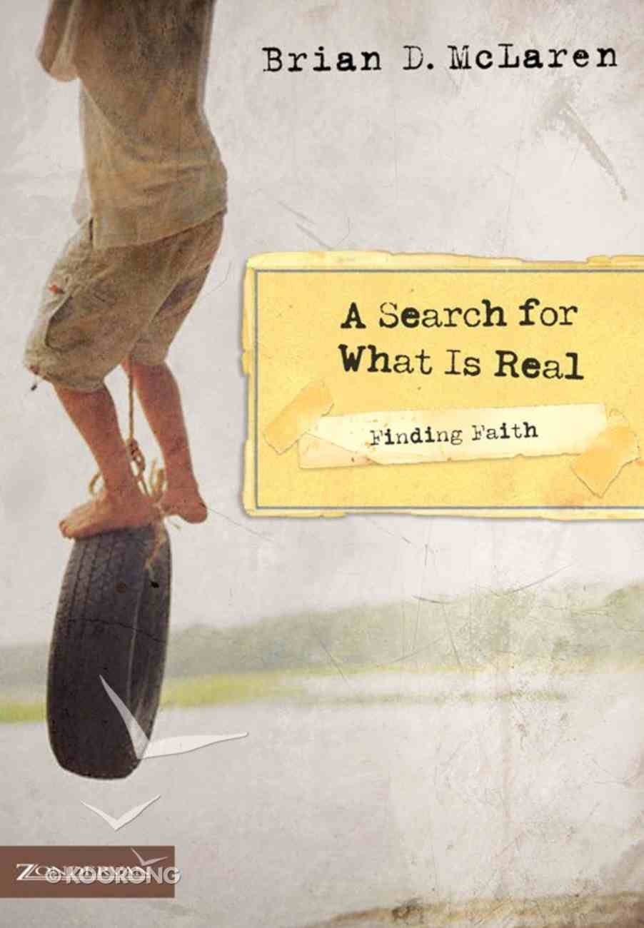 A Search For What is Real (Finding Faith Series) eBook