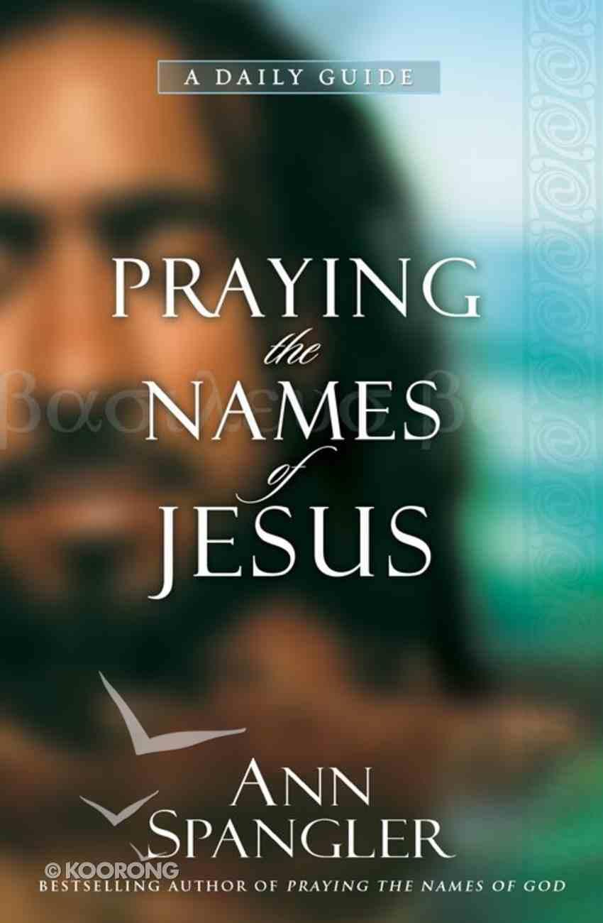Praying the Names of Jesus eBook