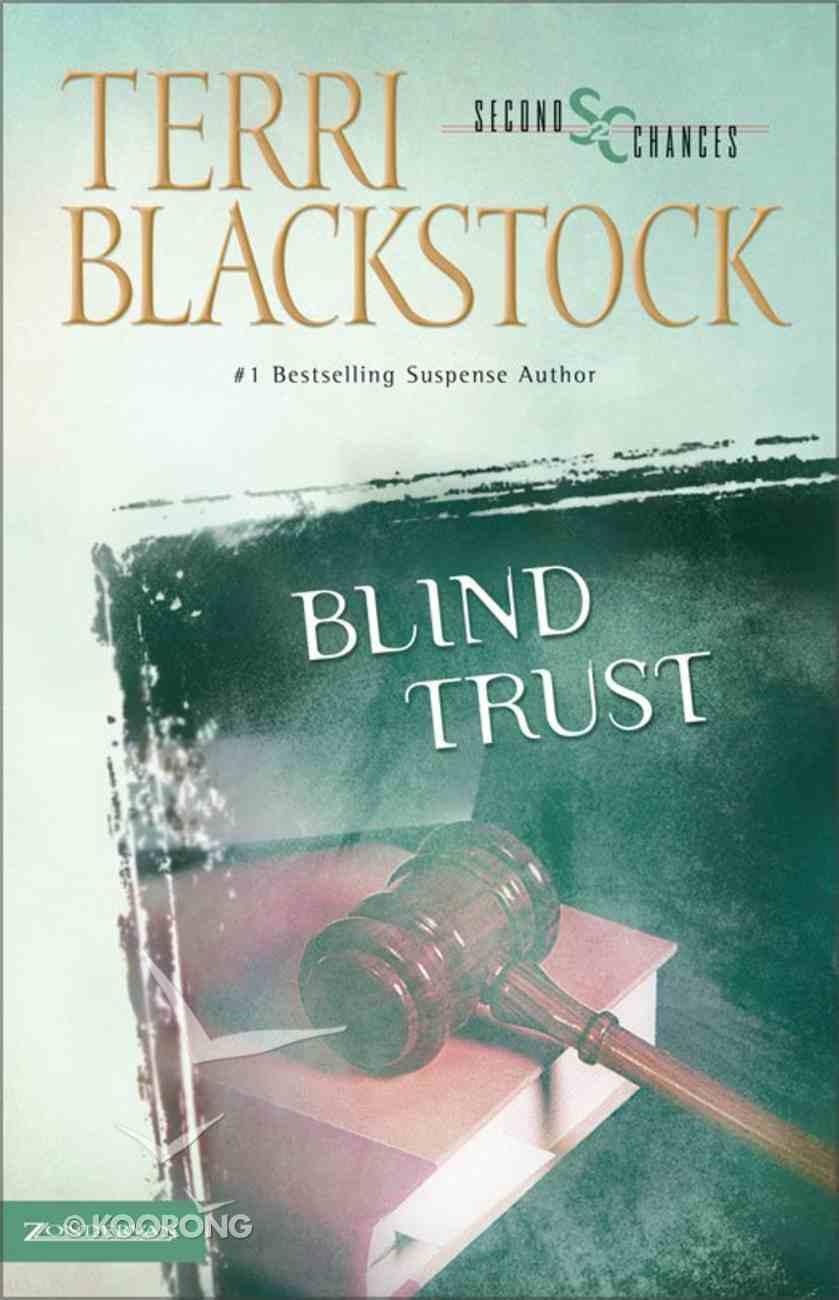 Blind Trust (Second Chances Series) eBook