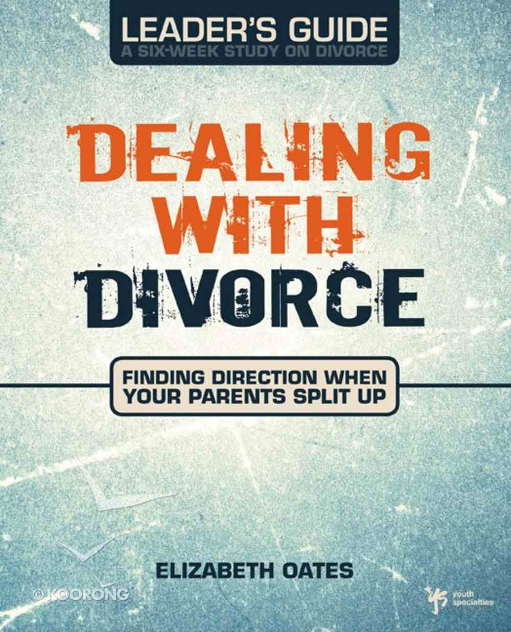 Dealing With Divorce (Leader's Guide) eBook