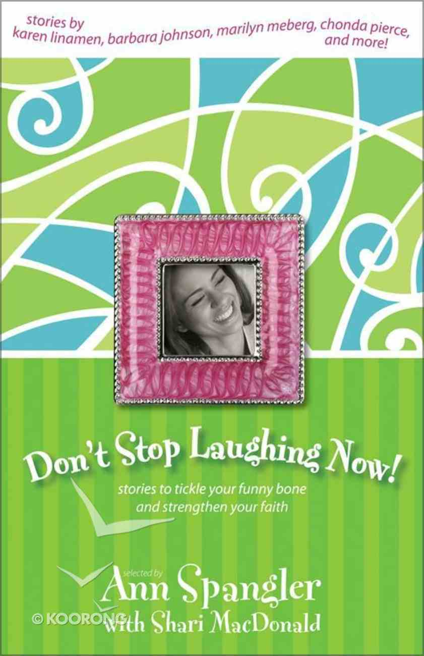 Don't Stop Laughing Now eBook