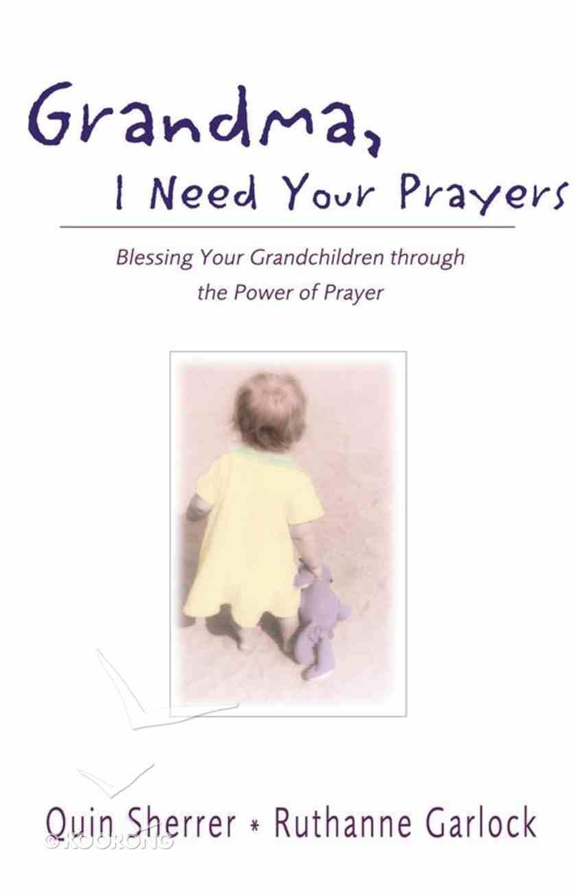 Grandma, I Need Your Prayers eBook
