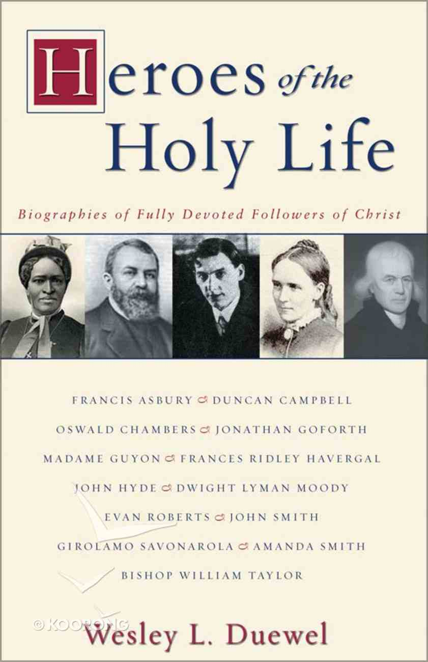 Heroes of the Holy Life eBook