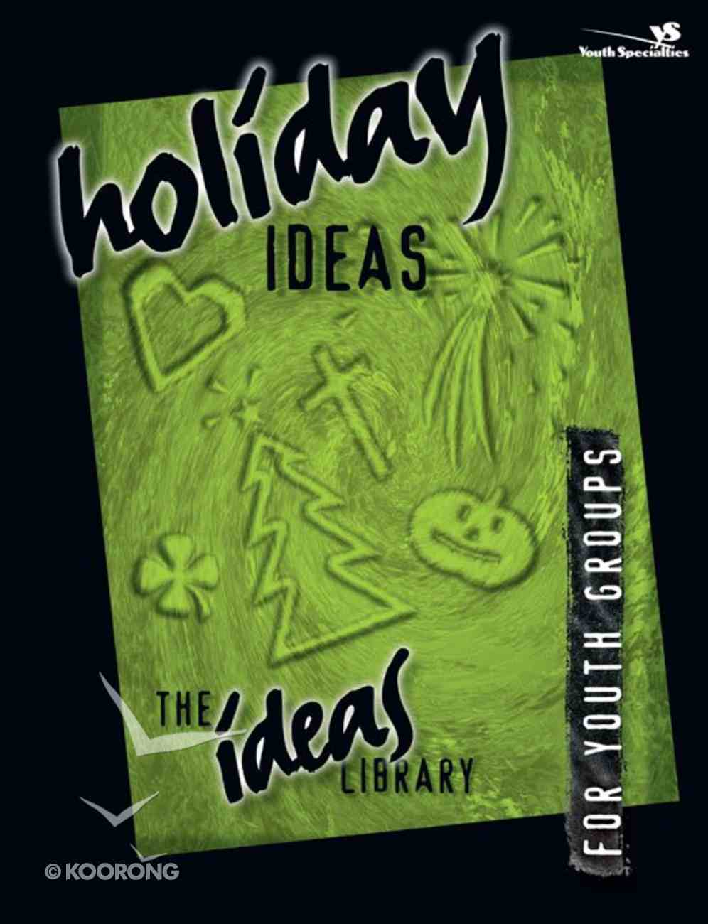 Ideas Library: Holiday Ideas eBook