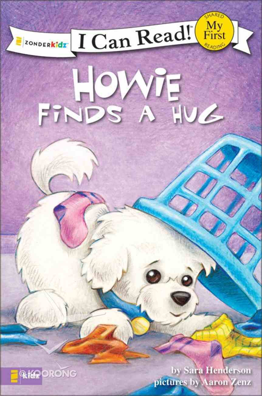 Howie Finds a Hug (My First I Can Read! Series) eBook