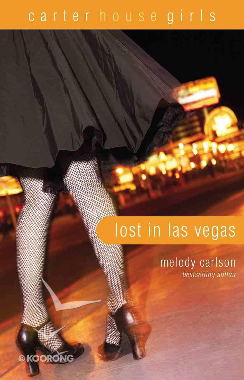 Lost in Las Vegas (#05 in Carter House Girls Series) eBook