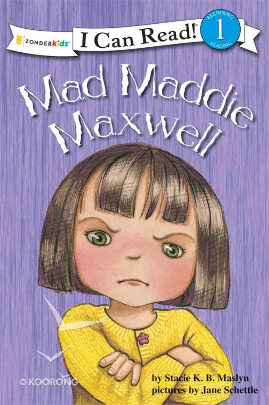 Mad Maddie Maxwell (I Can Read!1 Series) eBook
