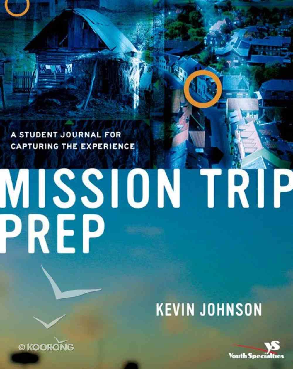 Mission Trip Prep Kit (Student Guide) eBook