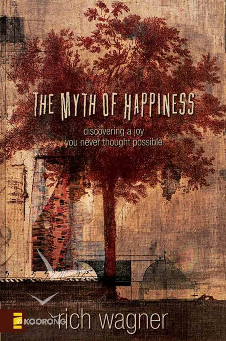 The Myth of Happiness eBook