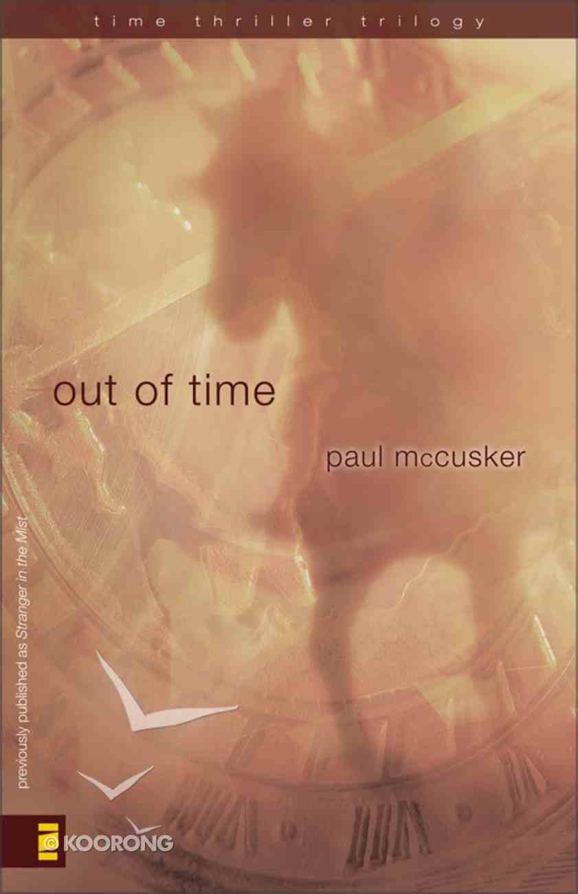 Out of Time (#2 in Time Thriller Trilogy Series) eBook