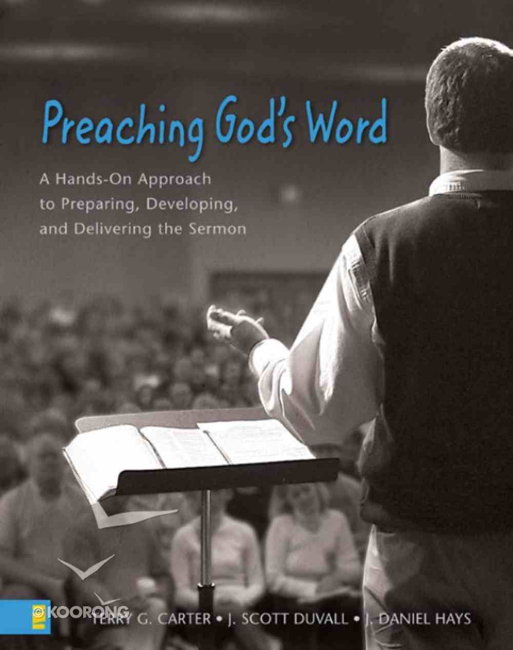 Preaching God's Word (Zondervan Academic Course Dvd Study Series) eBook