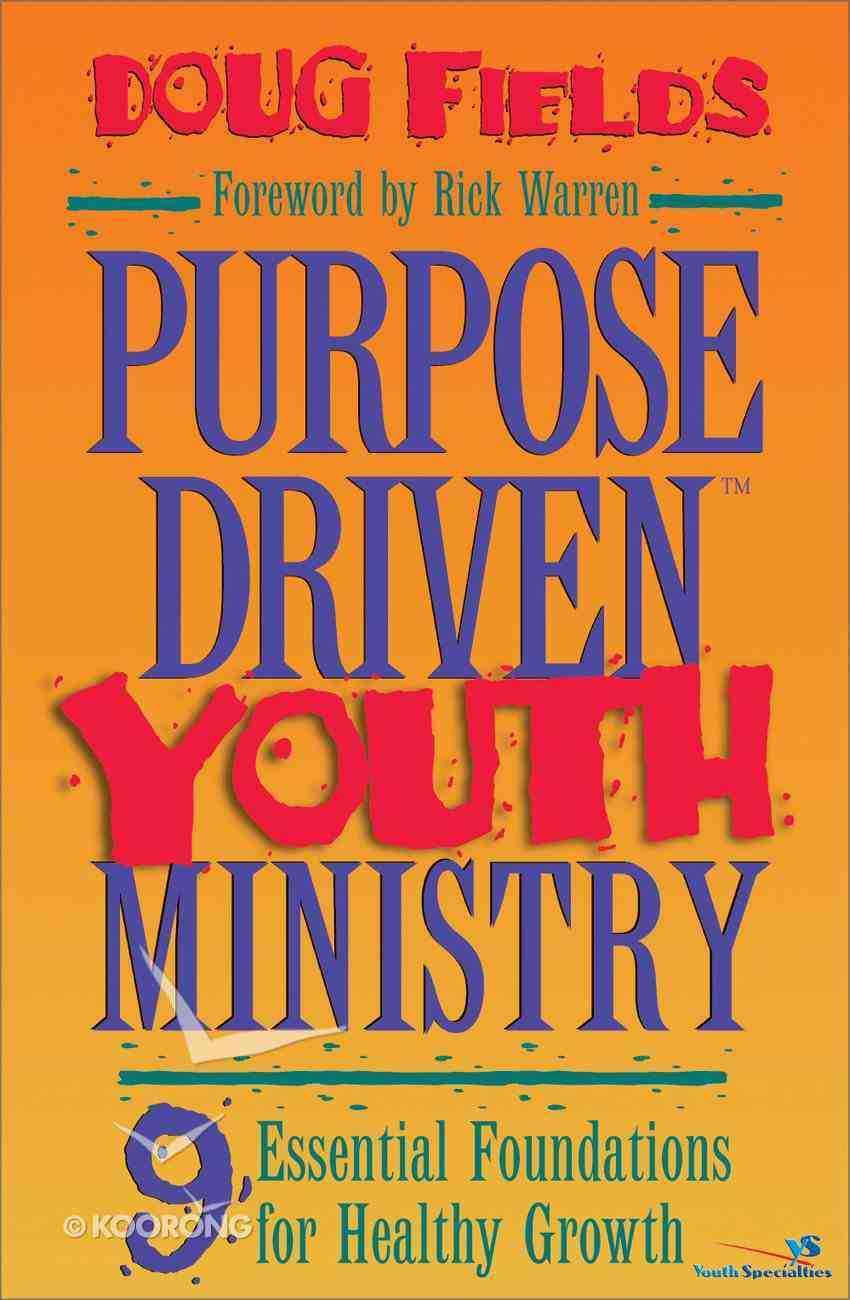 Purpose Driven Youth Ministry (Leaders Guide) (Purpose Driven Youth Ministry Series) eBook
