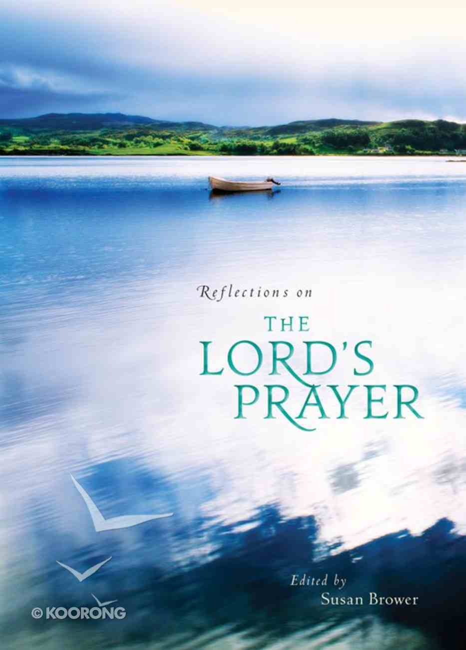 Reflections on the Lord's Prayer eBook