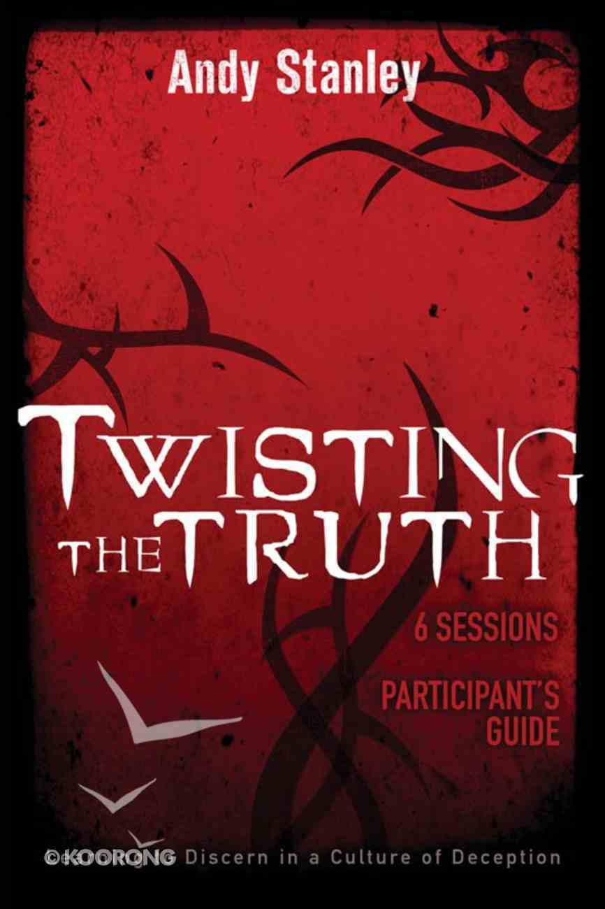 Twisting the Truth (Participant's Guide) eBook
