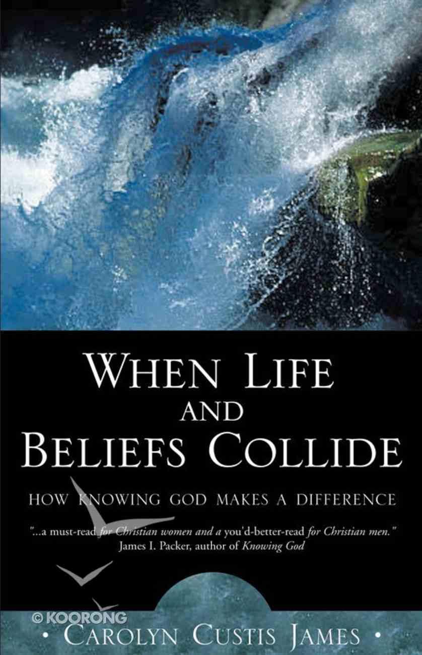 When Life and Beliefs Collide eBook