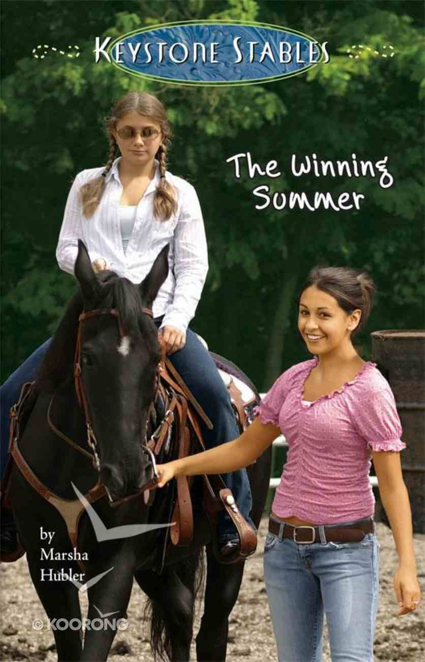 The Winning Summer (#05 in Keystone Stables Series) eBook