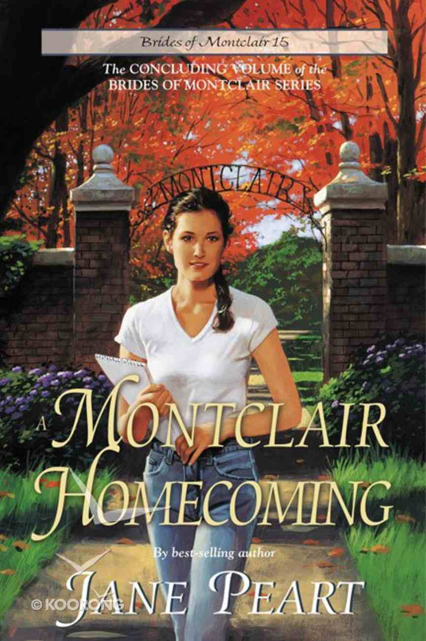 A Montclair Homecoming (#15 in Brides Of Montclair Series) eBook