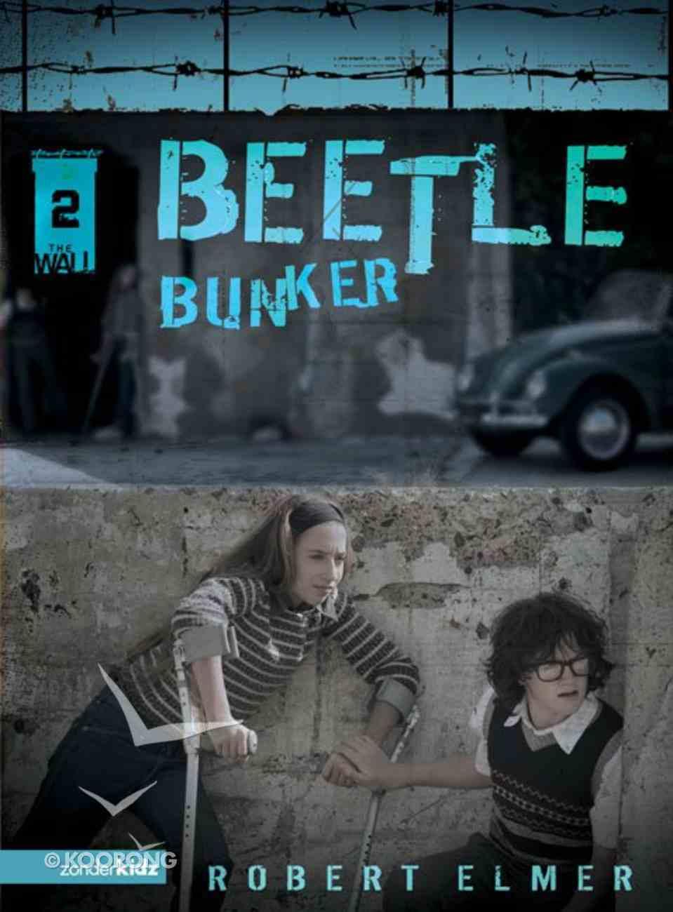 Beetle Bunker (#02 in The Wall Series) eBook