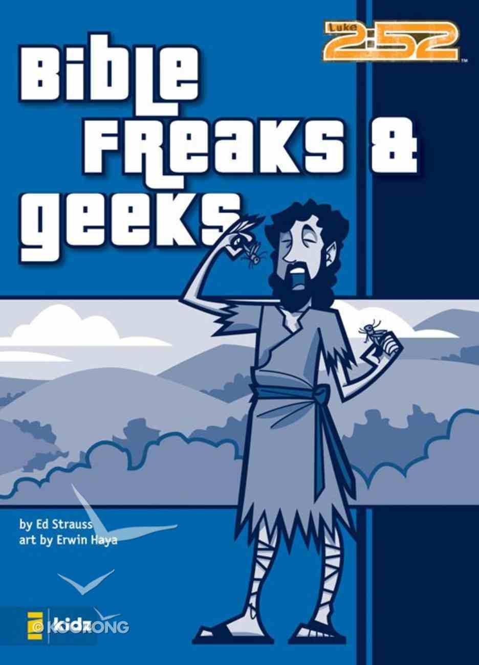 2: 52  Bible Freaks & Geeks (2 52 Bible Series) eBook