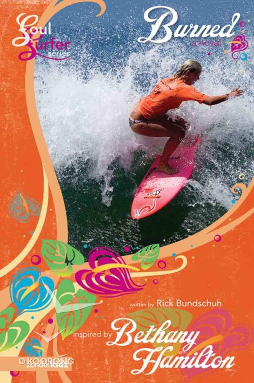 Burned (#10 in Soul Surfer Series) eBook