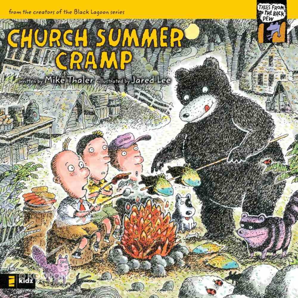 Church Summer Cramp (#4 in Tales From The Back Pew Series) eBook