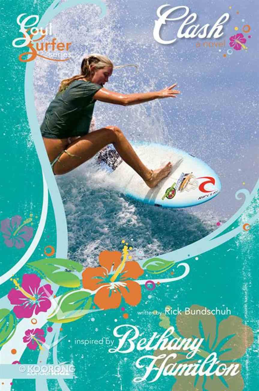 Clash (#01 in Soul Surfer Series) eBook