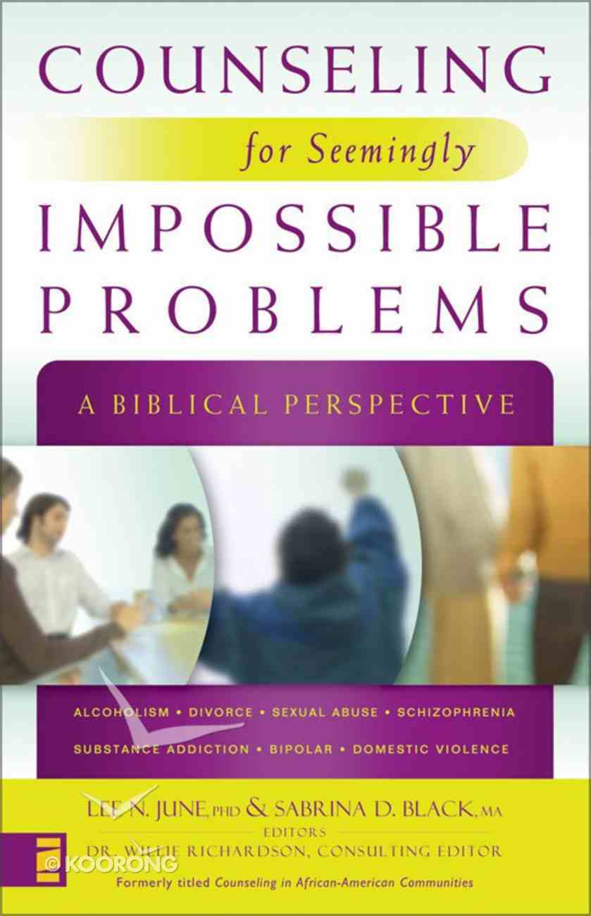 Counseling For Seemingly Impossible Problems eBook