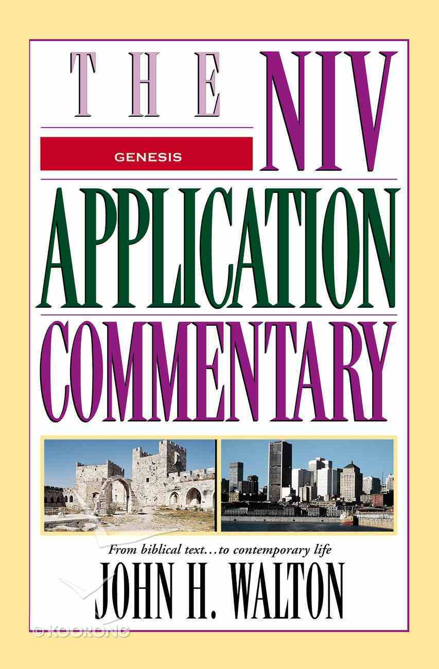 Genesis (Niv Application Commentary Series) eBook