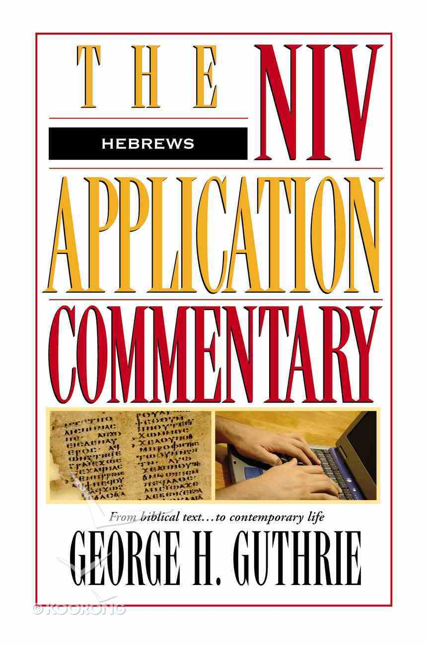 Hebrews (Niv Application Commentary Series) eBook