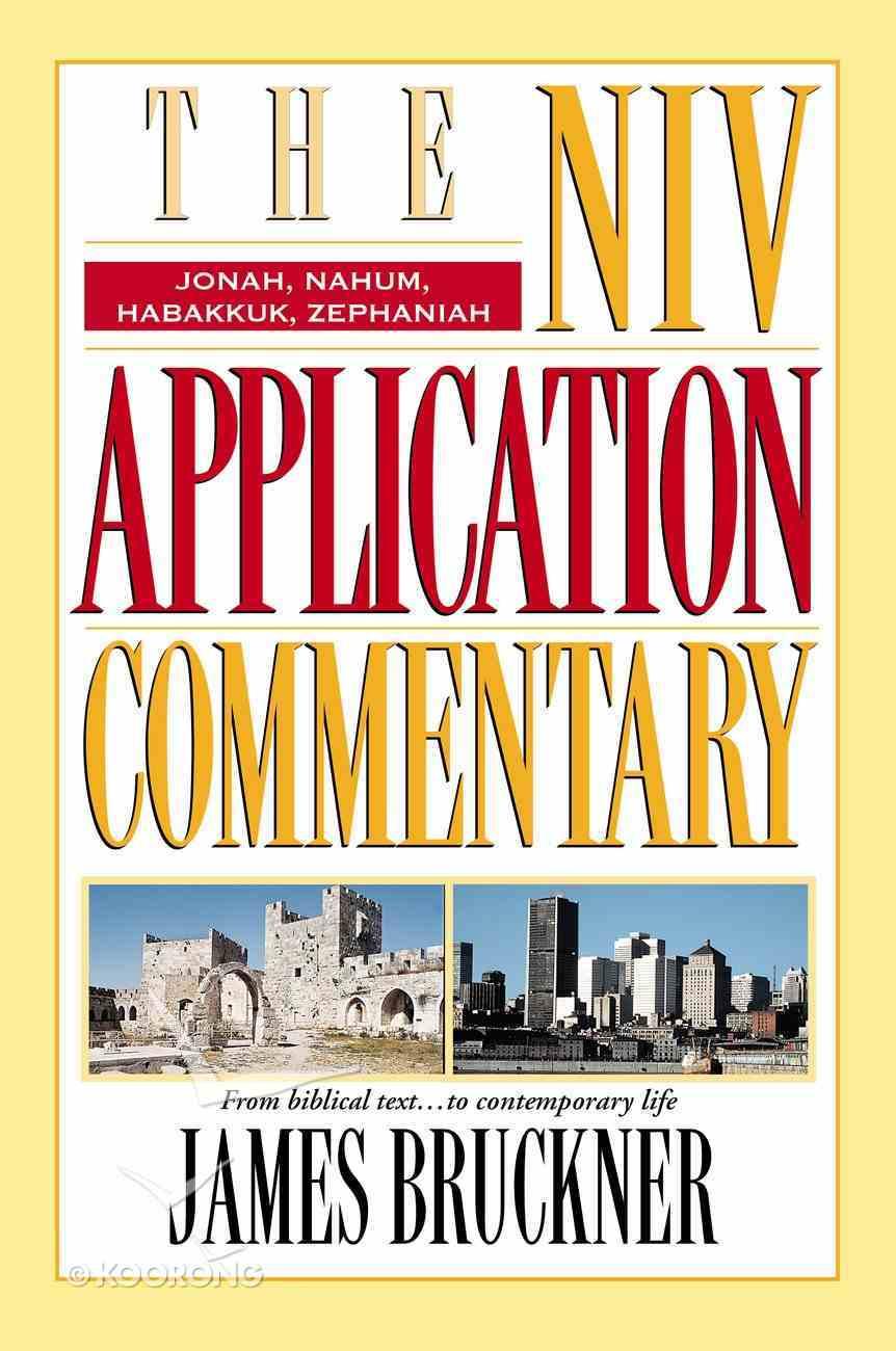 Jonah/Nahum/Habakkuk/Zephaniah (Niv Application Commentary Series) eBook