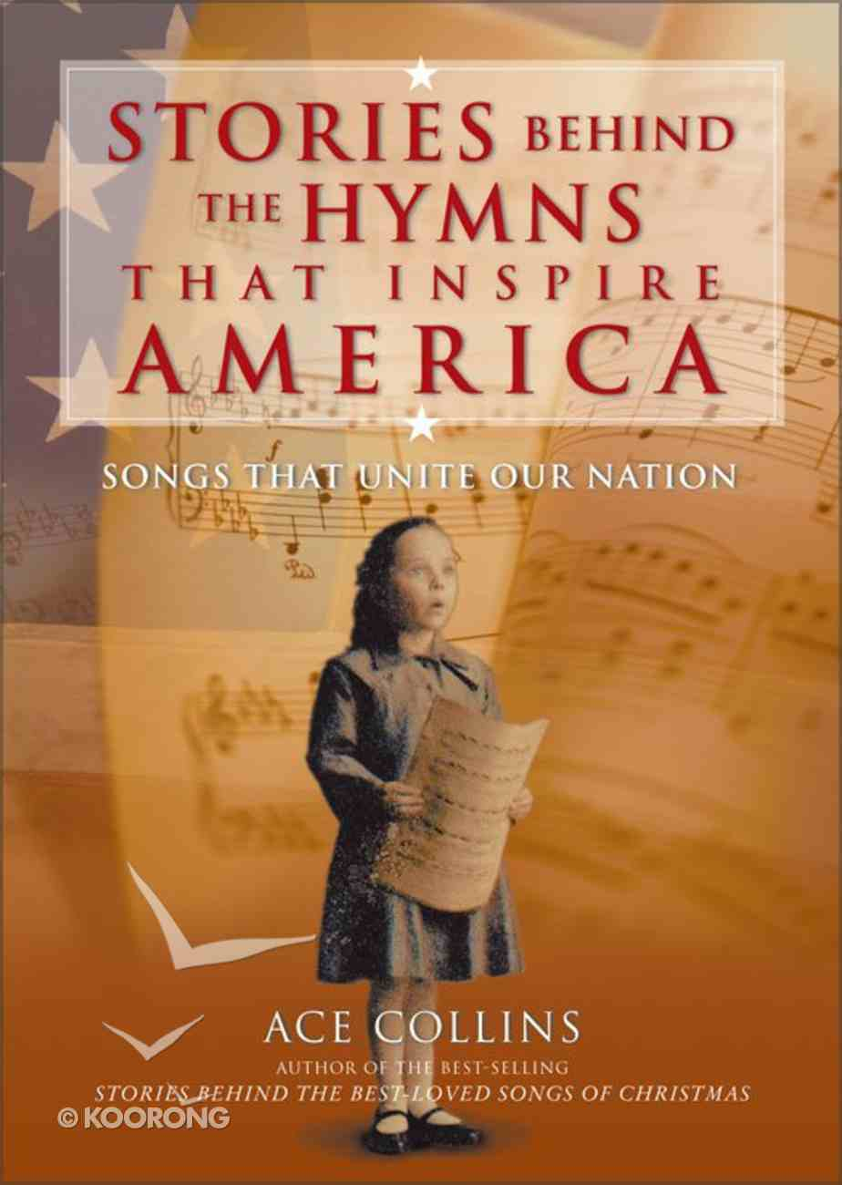 Stories Behind America's Hymns of Faith eBook