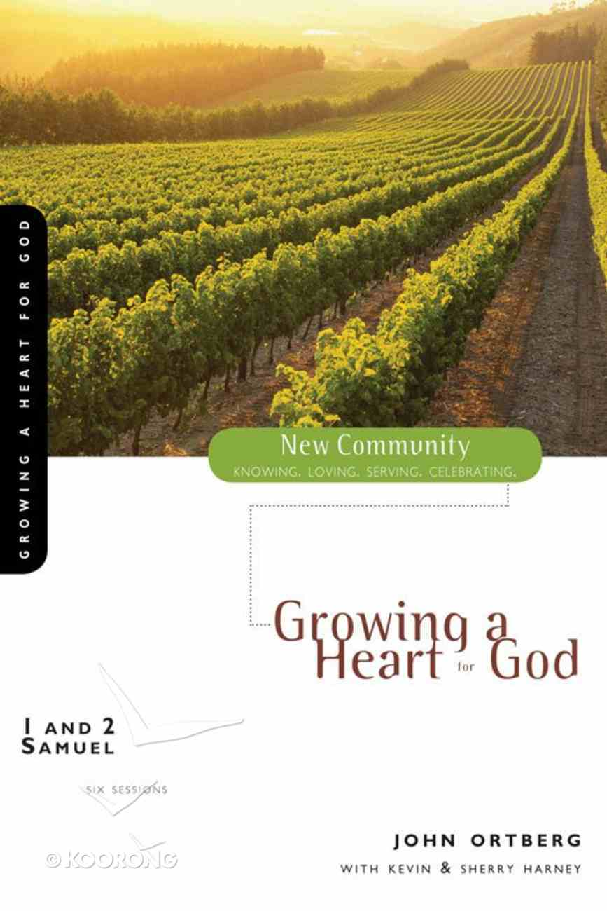 1 and 2 Samuel - Growing a Heart For God (New Community Study Series) eBook
