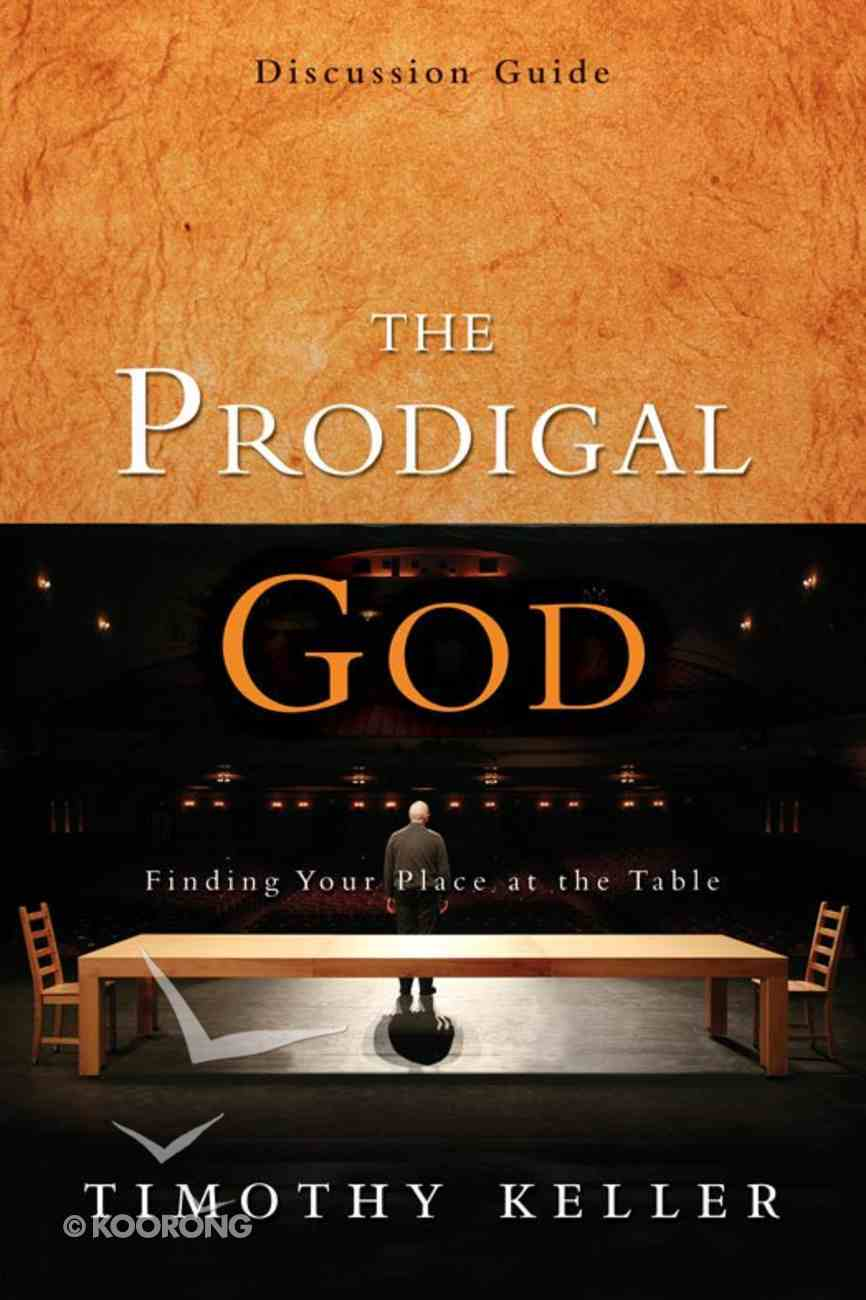 The Prodigal God (Discussion Guide) eBook