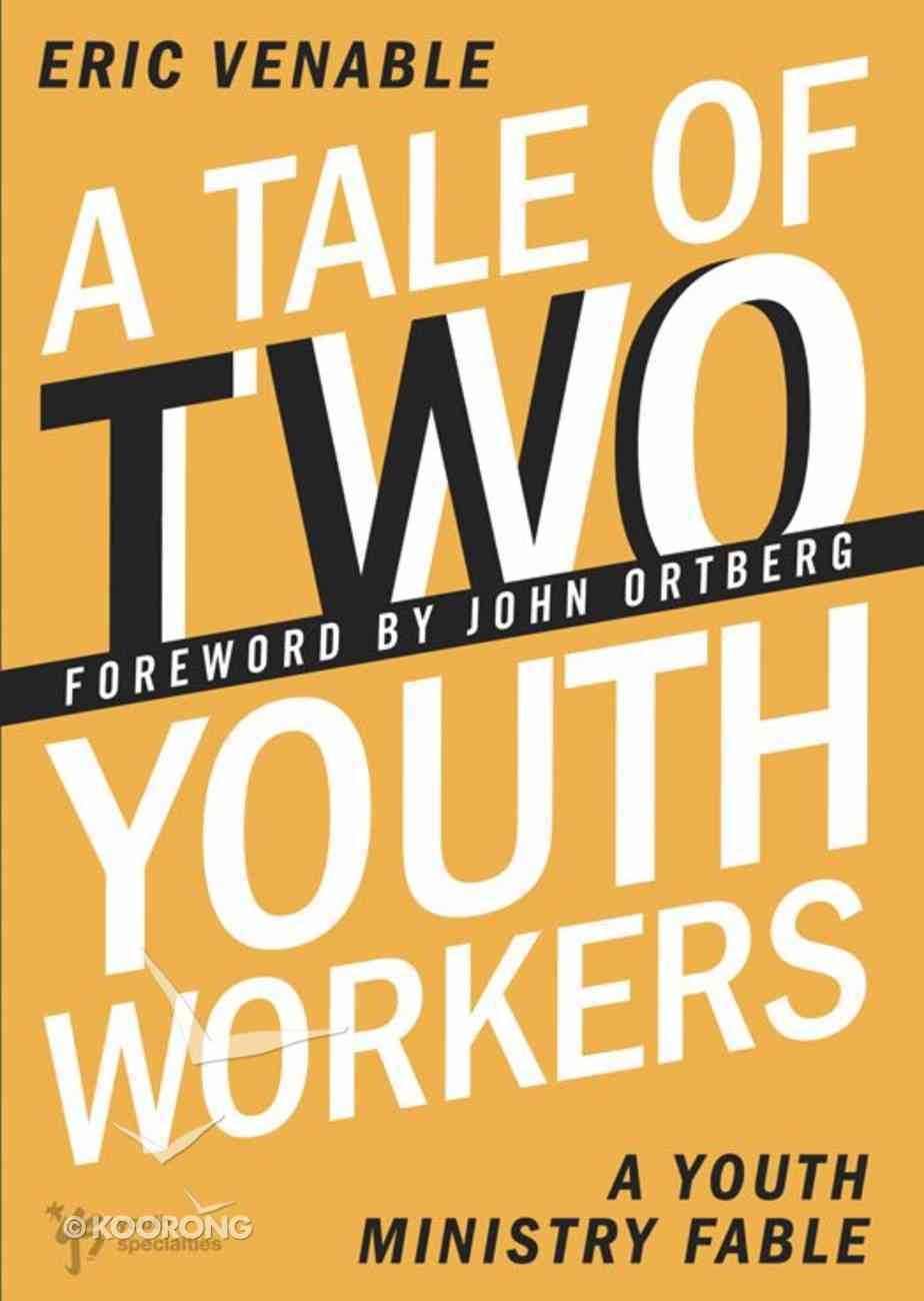 A Tale of Two Youth Workers eBook