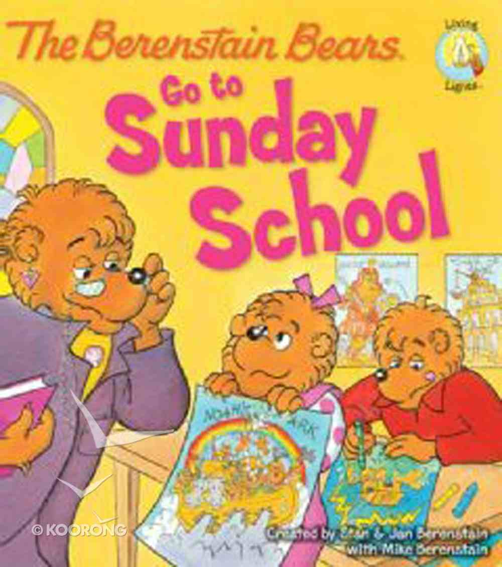 Go to Sunday School (The Berenstain Bears Series) eBook