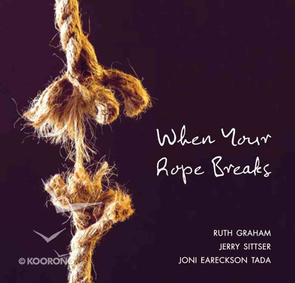 When Your Rope Breaks eBook