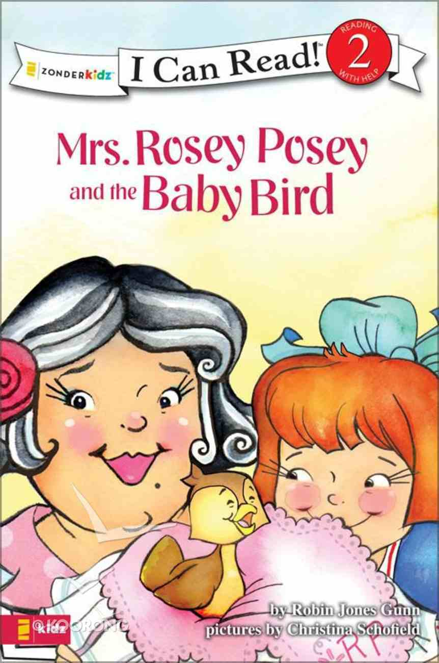 Mrs Rosey Posey and the Baby Bird (I Can Read!2/mrs Rosey Posey Series) eBook