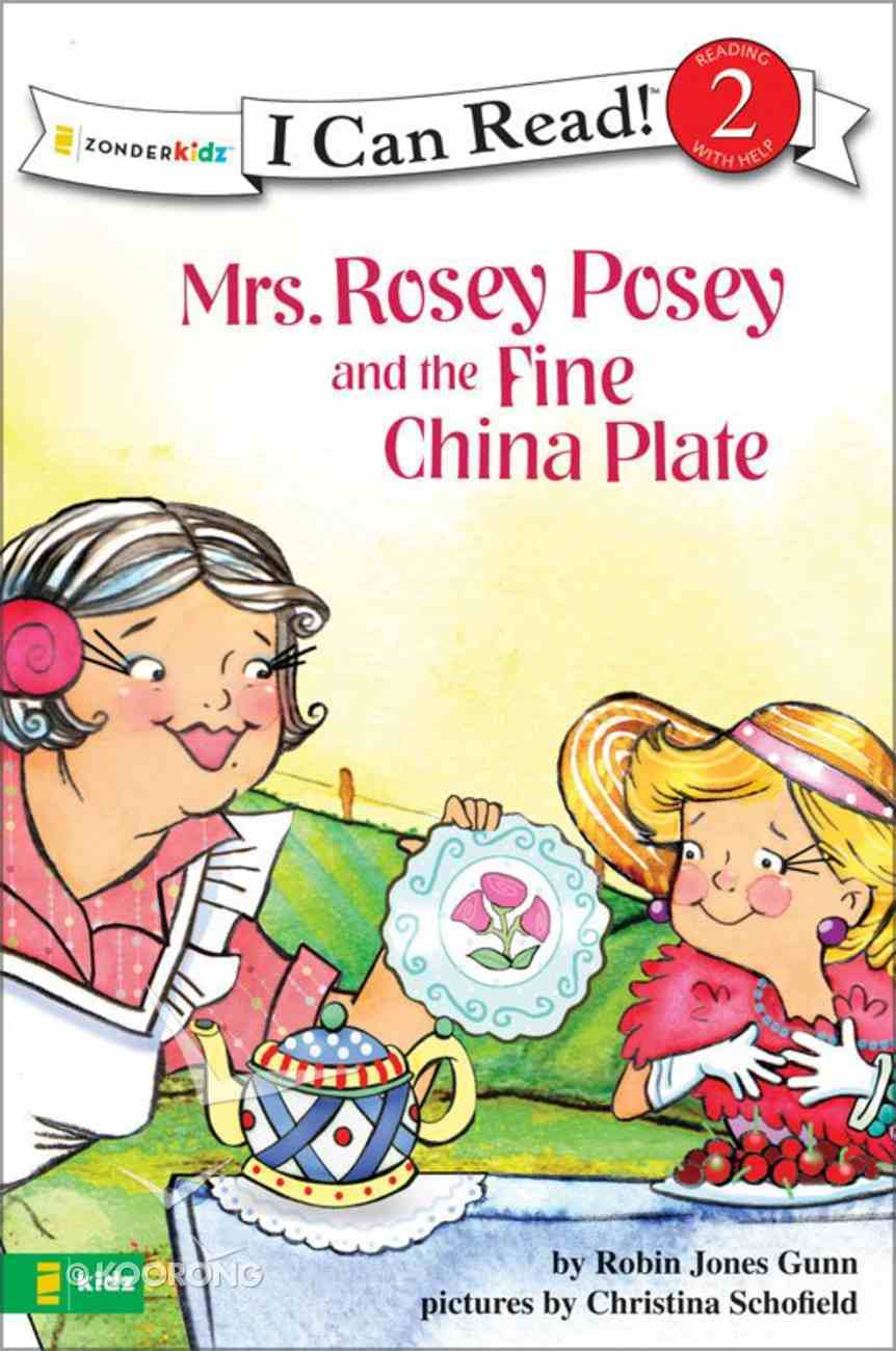 Icr2Pp: Mrs Rosey Posey and the Fine China Plate (I Can Read!2/mrs Rosey Posey Series) eBook