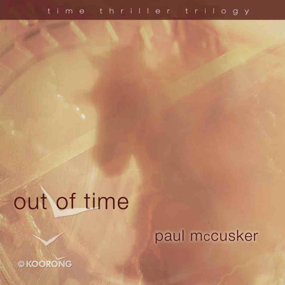 Out of Time (#2 in Time Thriller Trilogy Series) eAudio Book