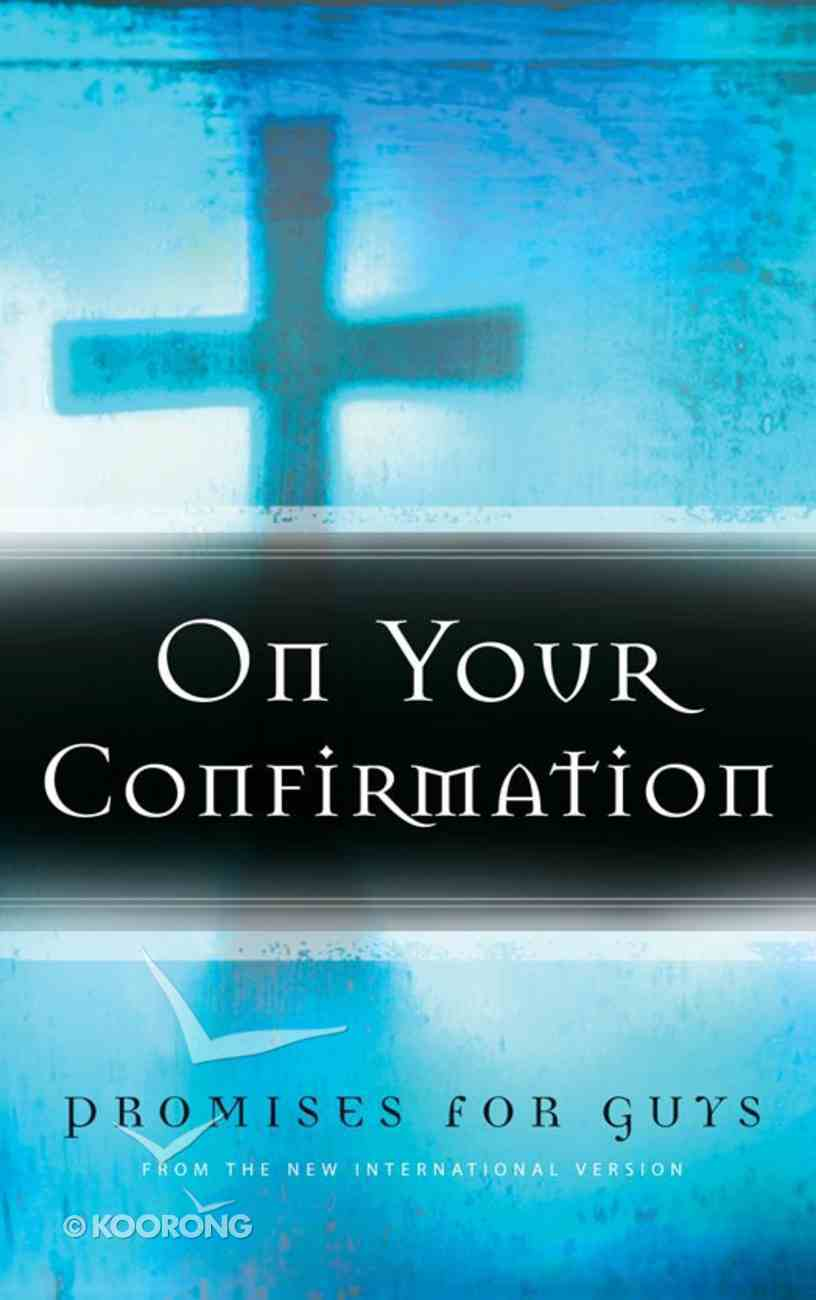 On Your Confirmation: Promises For Guys eBook